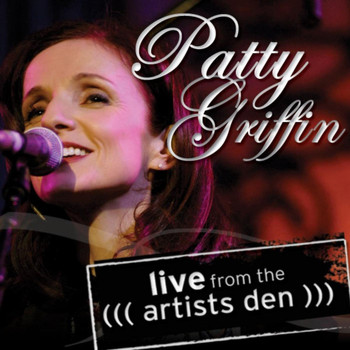Patty Griffin - Patty Griffin: Live from the Artists Den