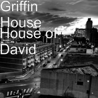 Griffin House - House of David