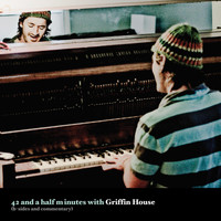 Griffin House - 42 and a Half Minutes (B Sides)