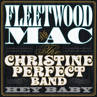 Fleetwood Mac - Hey Baby