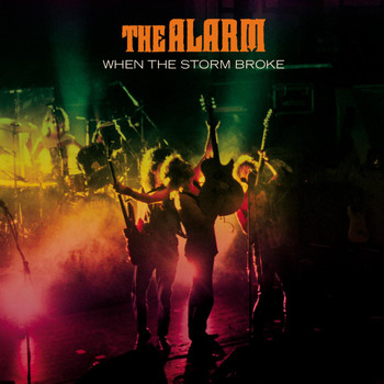 The Alarm - When the Storm Broke