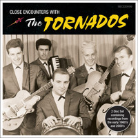 The Tornados - Close Encounters with the Tornados