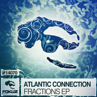Atlantic Connection - Fractions EP