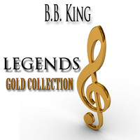 B. B. King - Legends Gold Collection