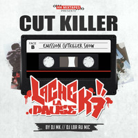 Cut Killer - Lache la pause K7 (Explicit)