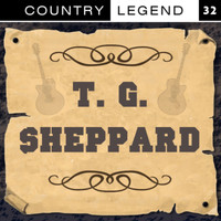 T. G. Sheppard - Country Legend Vol. 32