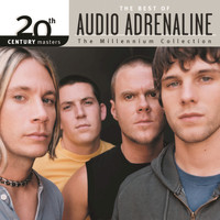 Audio Adrenaline - 20th Century Masters - The Millennium Collection: The Best Of Audio Adrenaline