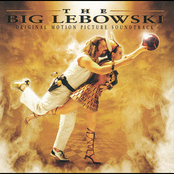 Various Artists - The Big Lebowski (Original Motion Picture Soundtrack)