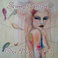 Sweet Caroline - One More Right
