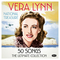 Vera Lynn - National Treasure - The Ultimate Collection