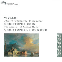Christophe Coin - Vivaldi: 3 Cello Concertos & Sonatas