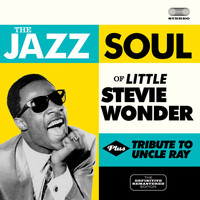 Stevie Wonder - The Jazz Soul of Little Stevie + Tribute to Uncle Ray (Bonus Track Version)