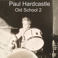 Paul Hardcastle - Hardcastle Old School 2