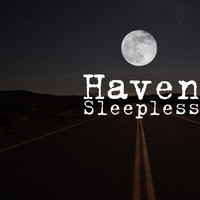 Haven - Sleepless