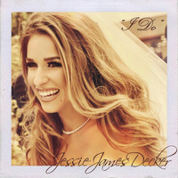 Jessie James Decker - I Do