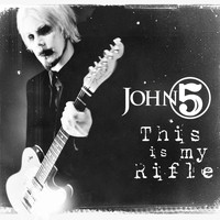 John 5 - This Is My Rifle