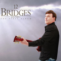 John Walker - 12 Bridges
