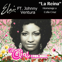 Johnny Ventura - La Reina - Radio Version (feat. Johnny Ventura)