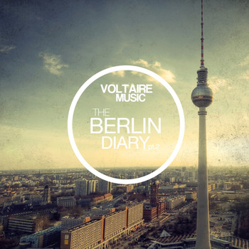 Various Artists - Voltaire Music Pres. The Berlin Diary, Pt. 2