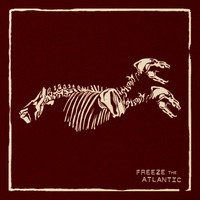 Freeze the Atlantic - Freeze the Atlantic