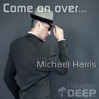 Michael Harris - Come On Over