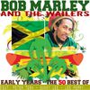 Early Years - The 50 Best Of by Bob Marley & The Wailers