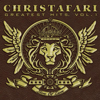 Christafari - Greatest Hits, Vol. 1