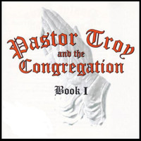 Pastor Troy - The Corgregation (Explicit)