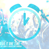 David - Do It One Time (feat. David & Boy Wondah)