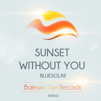 Bluesolar - Sunset With You