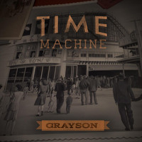 Grayson - Time Machine