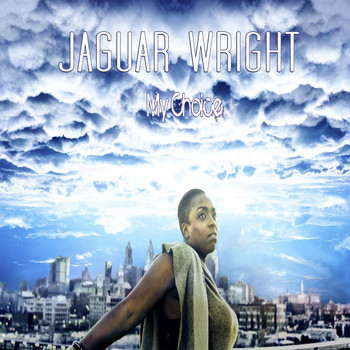 Jaguar Wright - My Choice (It's You)