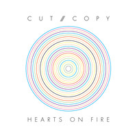 Cut Copy - Hearts On Fire (Joakim Remix)