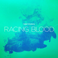 There For Tomorrow - Racing Blood