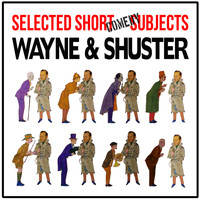 Wayne and Shuster - Selected Short Comedy Subjects