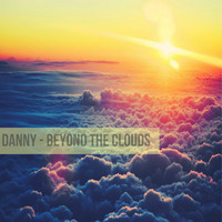 Danny - Beyond the Clouds