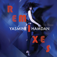 Yasmine Hamdan - Ya Nass Remixes Vol. 2