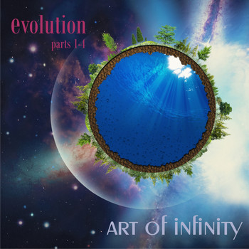 Art Of Infinity - Evolution, Pt. 1-4