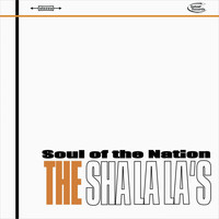 The Sha La La's - Soul of the Nation