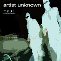 Artist Unknown - Past (Compiled)