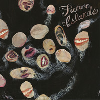 Future Islands - Wave Like Home