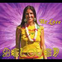 Beloved - Be Love
