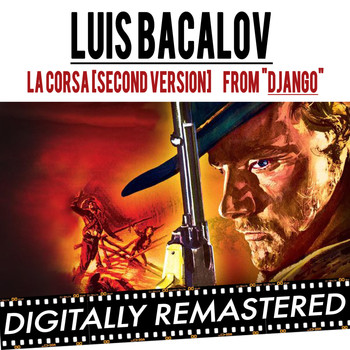 "Luis Bacalov - La Corsa (2nd Version) - ( From "" Django Unchained "" & "" Django "")"