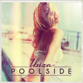 Various Artists - Poolside Ibiza