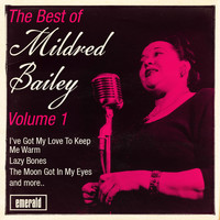 Mildred Bailey - The Best of Mildred Bailey - Vol. 1