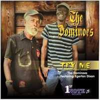 The Dominoes - Try Me (feat. Egerton Dixon)