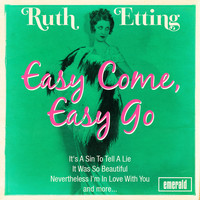 Ruth Etting - Easy Come, Easy Go