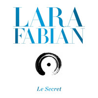 Lara Fabian - Le Secret