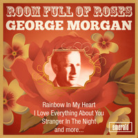 George Morgan - Room Full of Roses