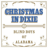 The Blind Boys Of Alabama - Christmas in Dixie